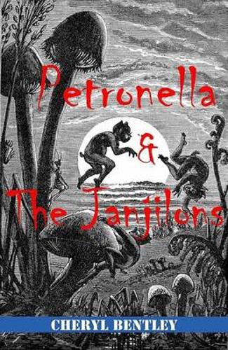 Petronella and the Janjilons (Paperback)