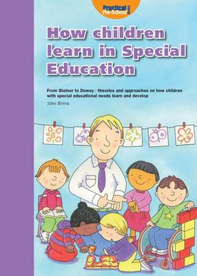 How Children Learn 4 Thinking on Special Educational Needs and Inclusion: 4 - How Children Learn (Paperback)