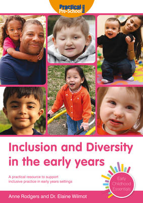 Inclusion and Diversity in the Early Years - Early Childhood Essentials (Paperback)