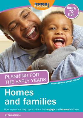 Planning for the Early Years: Homes and Families (Paperback)