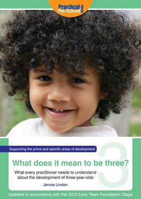 What Does It Mean To Be Three? (Paperback)