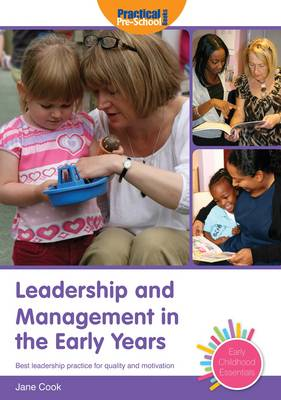 Leadership and Management in the Early Years - Early Childhood Essentials (Paperback)