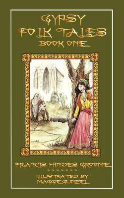 Gypsy Folk Tales - Book One - Illustrated Edition (Paperback)