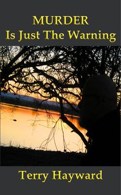 Murder is Just the Warning (Paperback)