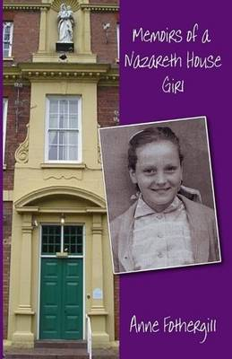 Memoirs of a Nazareth House Girl (Paperback)