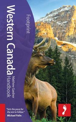Western Canada Footprint Handbook - Footprint Handbook (Hardback)