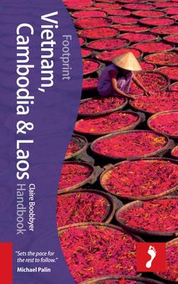 Vietnam, Cambodia & Laos Footprint Handbook - Footprint Handbook (Hardback)