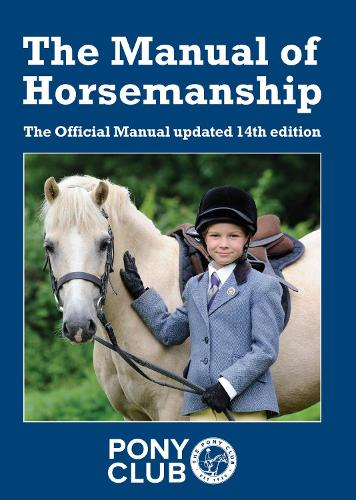 The Manual of Horsemanship (Paperback)