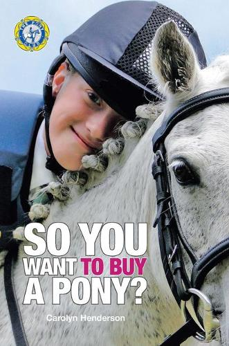 So You Want to Buy a Pony (Paperback)