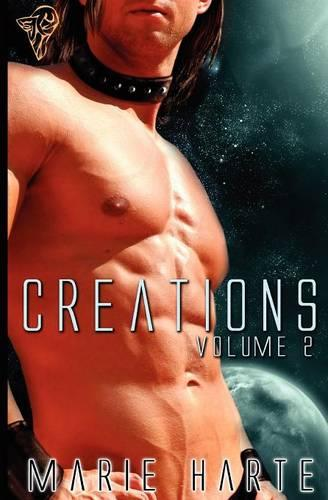 Creations Control: AND Caging the Beast - Creations v. 2 (Paperback)