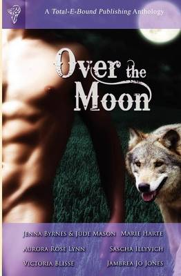 Over the Moon Anthology (Paperback)