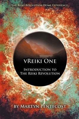 VReiki One - Introduction to The Reiki Revolution (Paperback)
