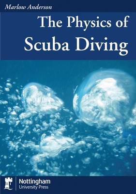 The Physics of Scuba Diving (Paperback)