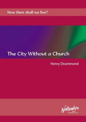 The City Without a Church - How Then Shall We Live?
