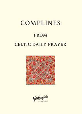 Complines: From Celtic Daily Prayer (Paperback)