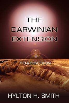 The Darwinian Extension: Transition (Paperback)