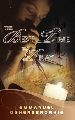 The Best Time to Pray (Paperback)