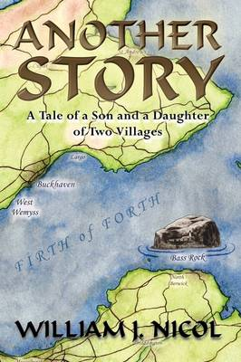 Another Story: A Tale of a Son and a Daughter of Two Villages (Paperback)