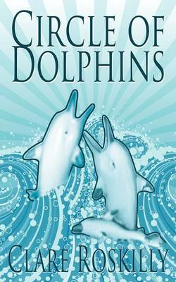 Circle of Dolphins (Paperback)