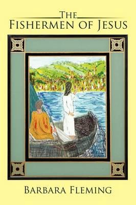 The Fishermen of Jesus (Paperback)