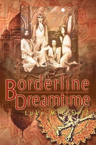 Borderline Dreamtime (Paperback)