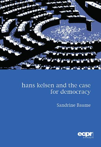 Hans Kelsen and the Case for Democracy (Paperback)
