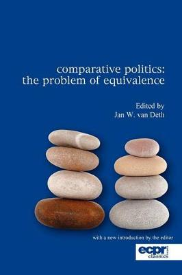 Comparative Politics: The Problem of Equivalence (Paperback)