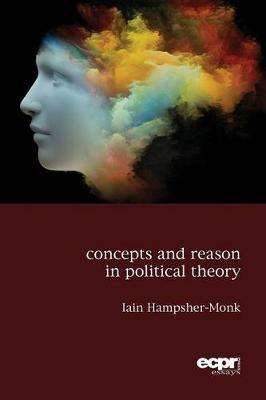 Concepts and Reason in Political Theory (Paperback)