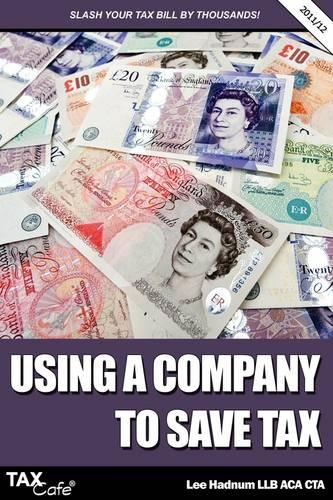 Using a Company to Save Tax (Paperback)