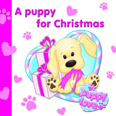 Puppy Love a Puppy for Christmas (Hardback)