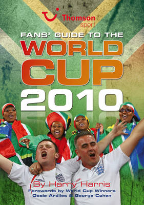 Fans' Guide to the World Cup 2010 (Paperback)