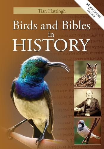 Birds & Bibles in History (Monochrome Version) (Paperback)