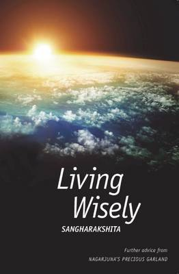Living Wisely: Advice from Nagarjuna's Precious Garland (Paperback)