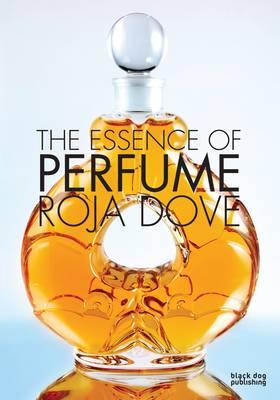 The Essence of Perfume (Hardback)