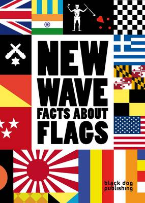 New Wave: Facts About Flags (Paperback)