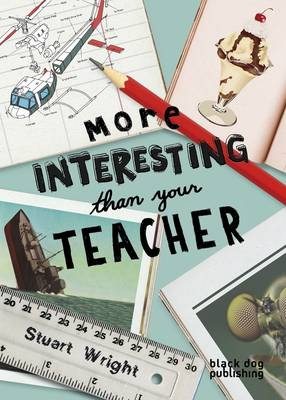 More Interesting Than Your Teacher (Paperback)