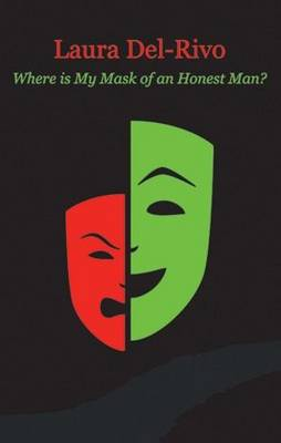 Where is My Mask of an Honest Man? (Paperback)
