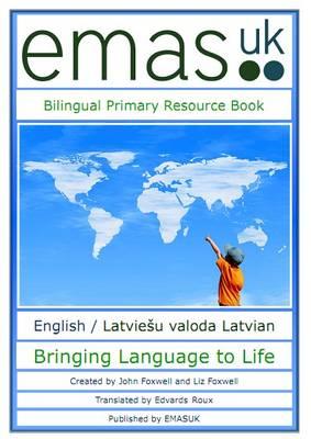 Bilingual Primary Resource Book: English / Latviesu Valoda Latvian (Paperback)