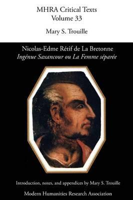 Nicolas-Edme Retif de la Bretonne, 'ingenue Saxancour Ou La Femme Separee' (Paperback)