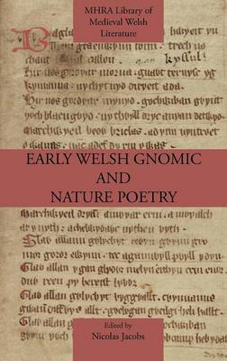 Early Welsh Gnomic and Nature Poetry (Hardback)