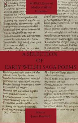 A Selection of Early Welsh Saga Poems (Hardback)