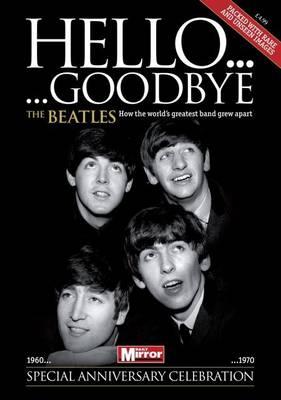 "The ""Beatles"": Hello, Goodbye (Paperback)"