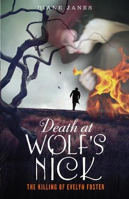 Death at Wolf's Nick: The Killing of Evelyn Foster (Paperback)