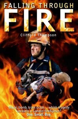 Falling Through Fire (Paperback)