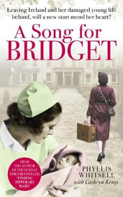 A Song for Bridget: The prequel to Finding Tipperary Mary (Paperback)