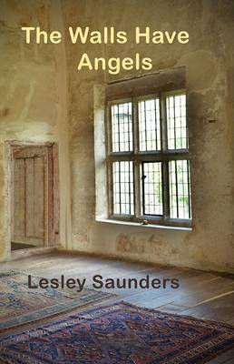 The Walls Have Angels (Paperback)