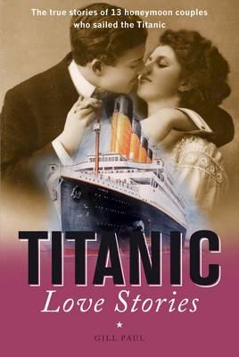 Titanic Love Stories (Hardback)