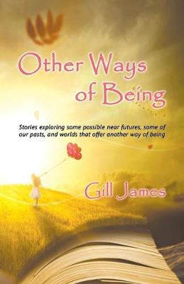 Other Ways of Being (Paperback)