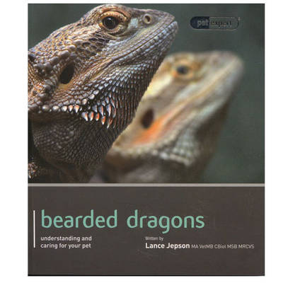 Bearded Dragon - Pet Expert by Lance Jepson | Waterstones