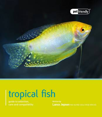 Tropical Fish - Pet Friendly (Paperback)
